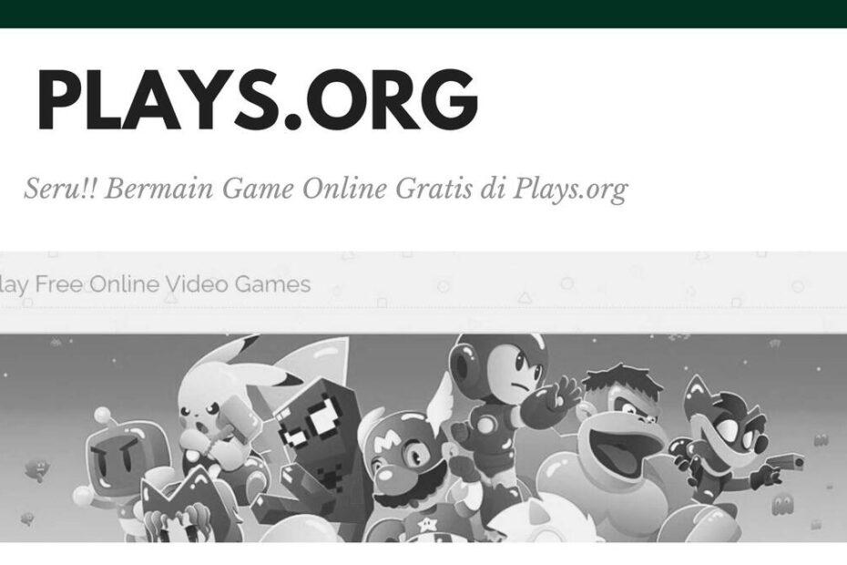 Seru!! Bermain Game Online Gratis di Plays.org